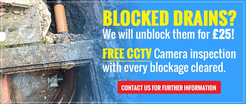 Blocked Drains? We will unblock them for £25